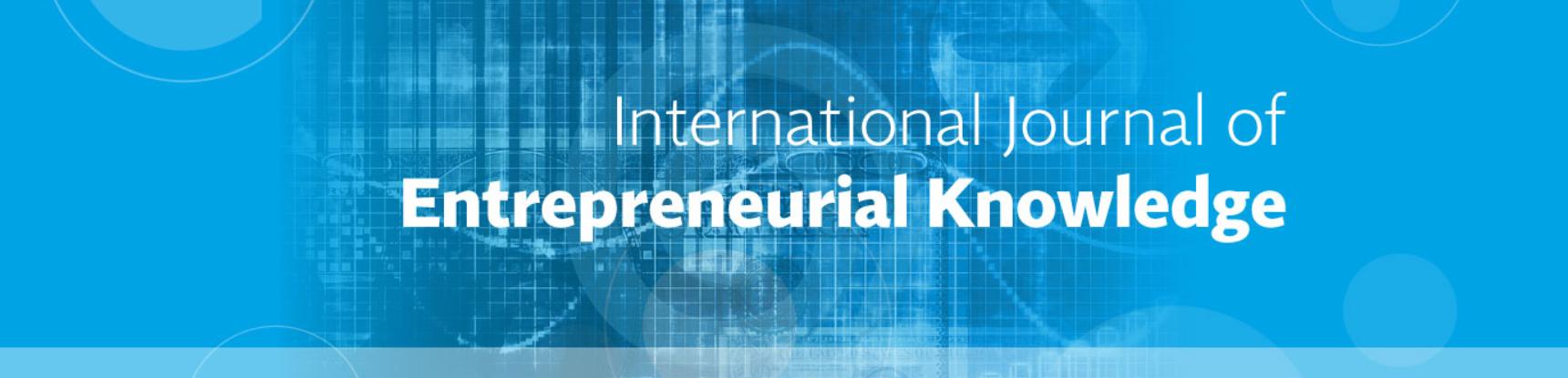 International Journal of Entrepreneurial Knowledge